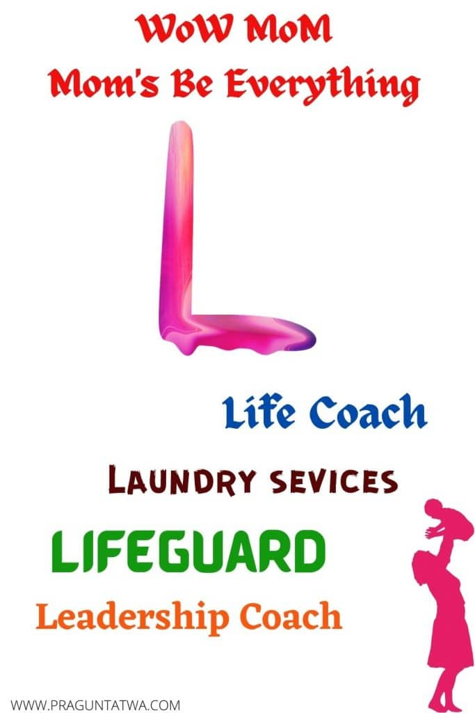 Mothers are life coaches and lifeguards too
